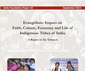 Evangelism: Impact on the Indigenous Tribes of India