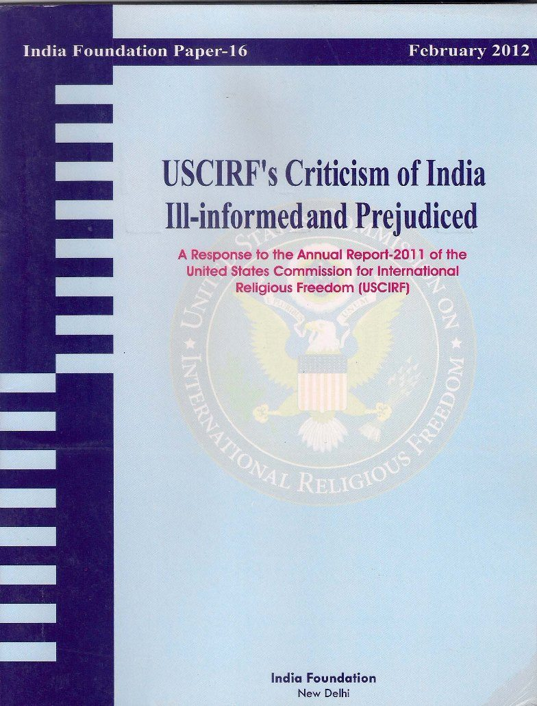 USCIRF's Criticism of India: Ill- informed and Prejudiced